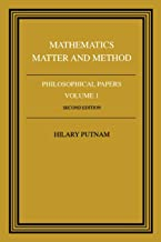 Mathematics, Matter and Method (Philosophical Papers, Vol. 1)