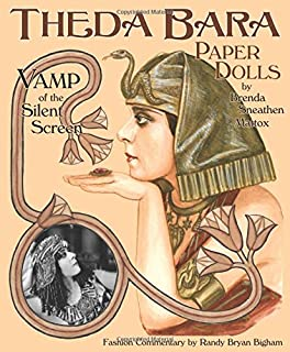 Theda Bara Paper Dolls: Vamp of the Silent Screen