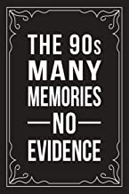 THE 90s MANY MEMORIES NO EVIDENCE: Funny Millennial Gift Idea, 6