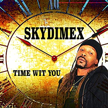 Time Wit You