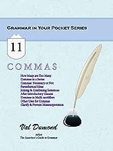 Commas (Grammar In Your Pocket Book 11)