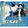 「GSR ~Glory Start Running~」 / MOSAIC.WAV