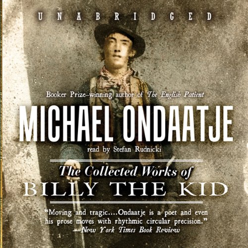 The Collected Works of Billy the Kid audiobook cover art