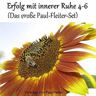Erfolg mit innerer Ruhe 4-6 (Das große Paul-Fleiter-Set) Titelbild