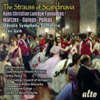 The Strauss of Scandinavia: Hans Christian Lumbye Favourites! Waltzes - Galops - Polkas