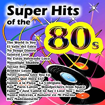 Super Hits of the 80s