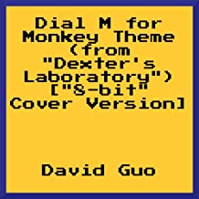Dial M for Monkey Theme (From