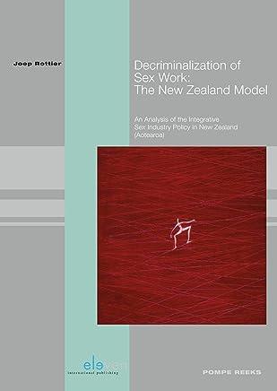 Decriminalization of Sex Work (Pompe-reeks Book 94)
