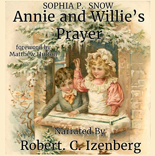 Annie and Willie's Prayer: A Christmas Classic Bedtime Story cover art