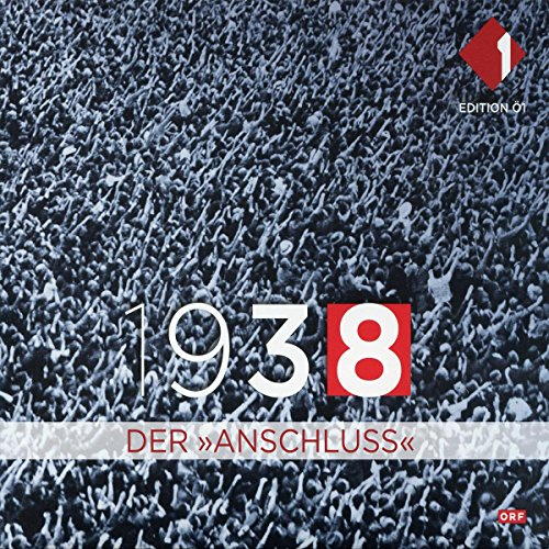 1938 - Der Anschluss                   By:                                                                                                                                 div.                               Narrated by:                                                                                                                                 div.                      Length: 1 hr and 54 mins     Not rated yet     Overall 0.0