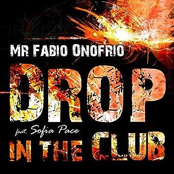 Drop in the Club
