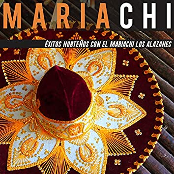 Éxitos Norteños Con El Mariachi Los Alazanes