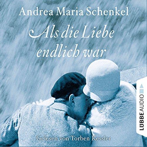 Als die Liebe endlich war                   De :                                                                                                                                 Andrea Maria Schenkel                               Lu par :                                                                                                                                 Torben Kessler                      Durée : 7 h et 28 min     Pas de notations     Global 0,0