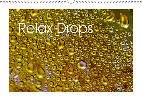 Relax Drops (Wall Calendar 2019 DIN A3 Landscape): Water drops in different shapes and colours (Monthly calendar, 14 pages )
