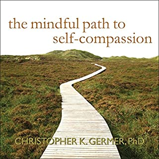 The Mindful Path to Self-Compassion audiobook cover art