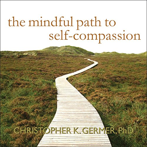 『The Mindful Path to Self-Compassion』のカバーアート