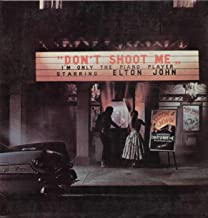 SNIRDJ25043 LP Don'T Shoot Me I'M Only The Piano Player VINYL