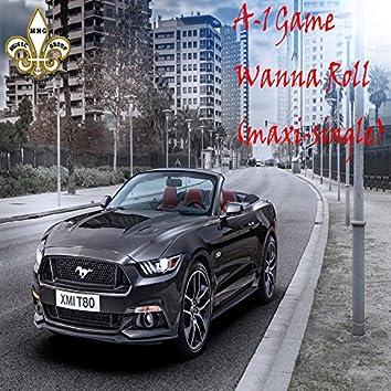 Wanna Roll (Maxi-Single)