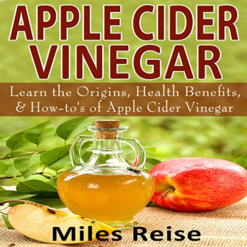 Apple Cider Vinegar: Learn the Origins, Health Benefits, & How-To's of Apple Cider Vinegar     The Natural Health Benefits Series, Book 3              By:                                                                                                                                 Miles Reise                               Narrated by:                                                                                                                                 Millian Quinteros                      Length: 18 mins     1 rating     Overall 5.0