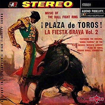 ¡Plaza de Toros! La Fiesta Brava Vol. 2 - Music of the Bull Fight Ring