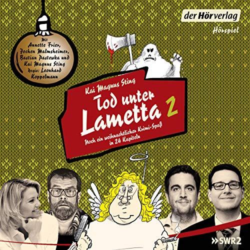 Tod unter Lametta 2 - Ein weihnachtlicher Krimi-Spaß in 24 Kapiteln
