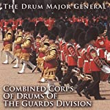 The Drum Major General: Combined Corps of the Guards Division