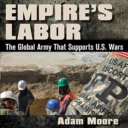 Empire's Labor: The Global Army That Supports U.S. Wars Titelbild
