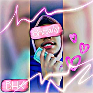 Shawty [Explicit]