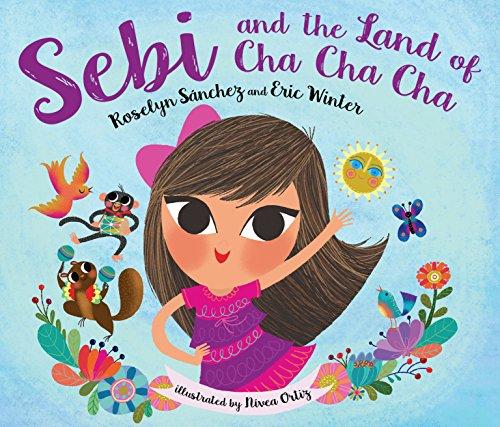 Sebi and the Land of Cha Cha Cha (English Edition)