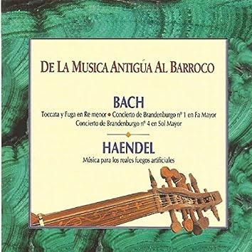 De la Musica Antigúa al Barroco - Bach - Handel