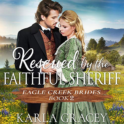 Couverture de Rescued by the Faithful Sheriff