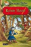 Robin Hood: Grandes Historias (Grandes historias Stilton)