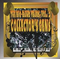 Big Band Years 2: Collectors G