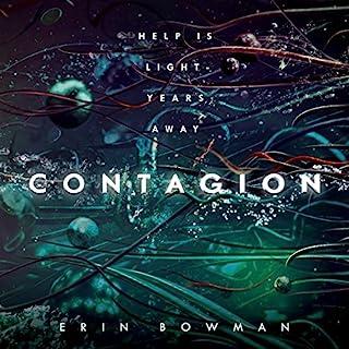 Contagion                   Autor:                                                                                                                                 Erin Bowman                               Sprecher:                                                                                                                                 Amy McFadden                      Spieldauer: 9 Std. und 37 Min.     3 Bewertungen     Gesamt 4,3