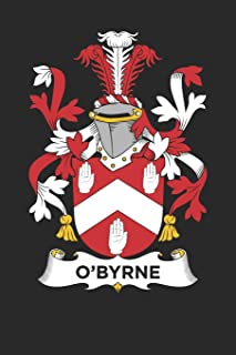 O'Byrne: O'Byrne Coat of Arms and Family Crest Notebook Journal (6 x 9 - 100 pages)