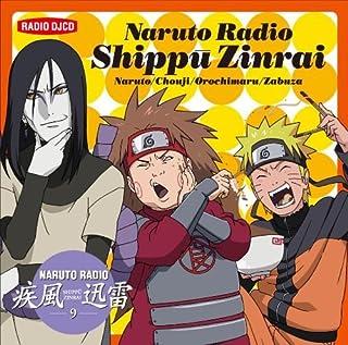 Radio Shippu Jinrai 9 by Naruto (2010-01-27)