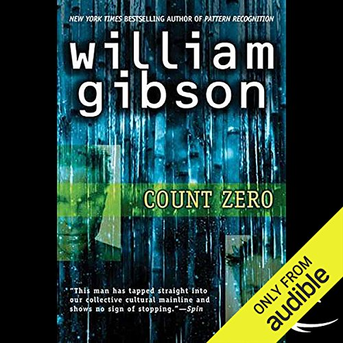 Count Zero                   De :                                                                                                                                 William Gibson                               Lu par :                                                                                                                                 Jonathan Davis                      Durée : 11 h et 28 min     1 notation     Global 5,0