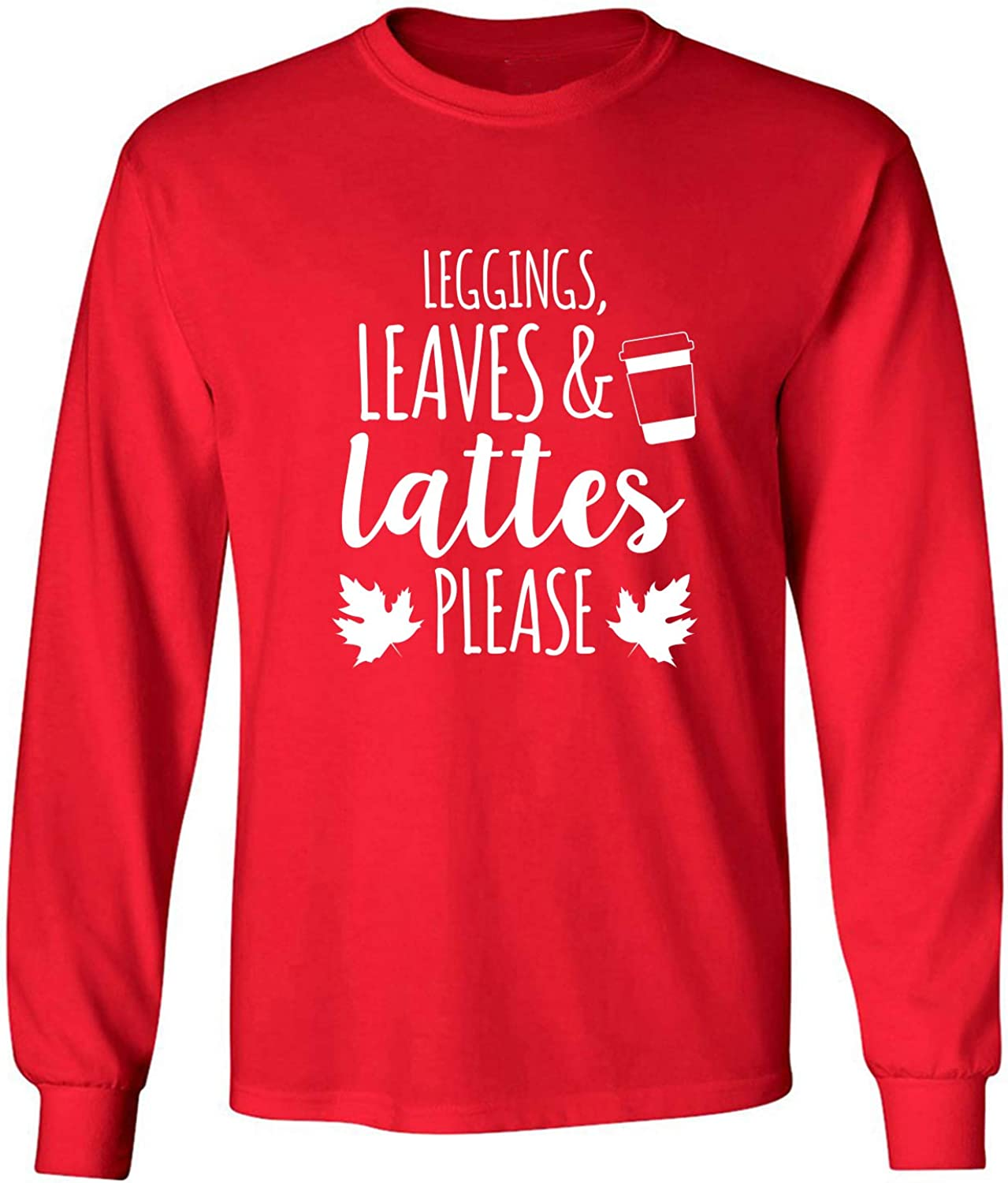 Leggings, Leaves & Lattes Please Adult Long Sleeve T-Shirt in Red - XXXX-Large