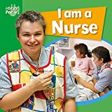 Caring for Us: I Am A Nurse