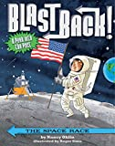 The Space Race (Blast Back!) (English Edition)
