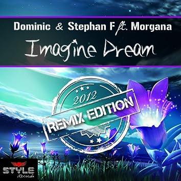 Imagine Dream (Remix Edition)