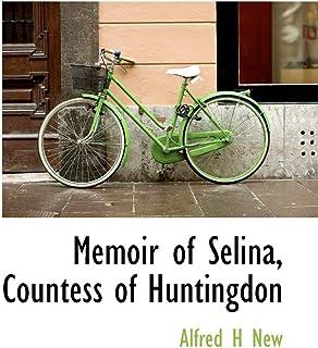 Memoir of Selina, Countess of Huntingdon