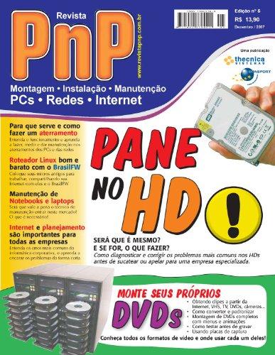 PnP Digital nº 5 - Pane no HD, DVDs personalizados, aterramento, roteador Linux BrazilFW, Manutenção de Notebooks, Informatização de empresas