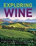 Exploring Wine: Completely Revised 3rd Edition by Steven Kolpan Brian H. Smith Michael A. Weiss The Culinary Institute of America (CIA)(2014-09-22)