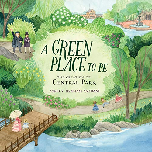 A Green Place to Be     The Creation of Central Park              Written by:                                                                                                                                 Ashley Benham Yazdani                               Narrated by:                                                                                                                                 John Pruden                      Length: 23 mins     Not rated yet     Overall 0.0