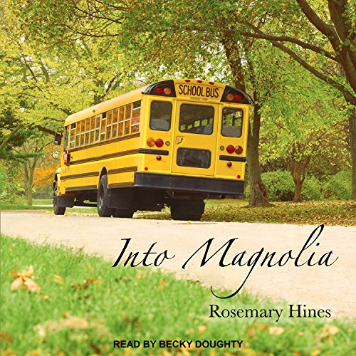 Into Magnolia audiobook cover art