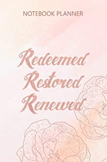 Notebook Planner Christian Redeemed Restored Renewed Religious: To Do List, 6x9 inch, Weekly, College, Journal, Pocket, 11...