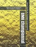 BMX Championnat - Sports et Jeux de Compétition - Par 4 Joueurs / 4 Équipes - Livre Feuille de Pointage & Classement