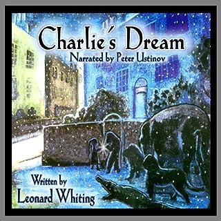 Charlie's Dream audiobook cover art