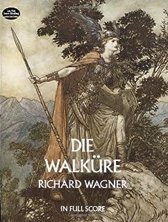 Die Walküre: In Full Score